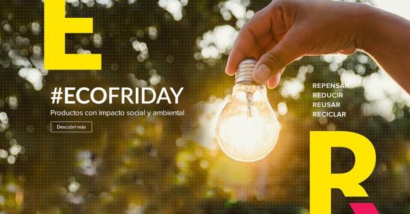 #EcoFriday Vuelve A Mercado Libre Para Impulsar El Consumo Responsable