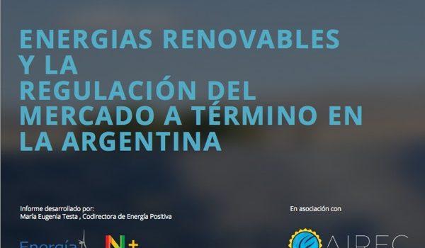 AIREC: Energías Renovables Y La  Regulación Del  Mercado A Término En La Argentina