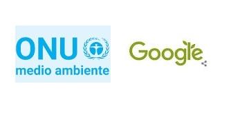 ONU Medio Ambiente Y Google Trabajarán Unidos Para Cambiar Nuestra Forma De Ver El Planeta