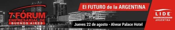 EL FUTURO De La ARGENTINA Será El Tema De Debate Del Fórum Empresarial De Buenos Aires De LIDE Argentina